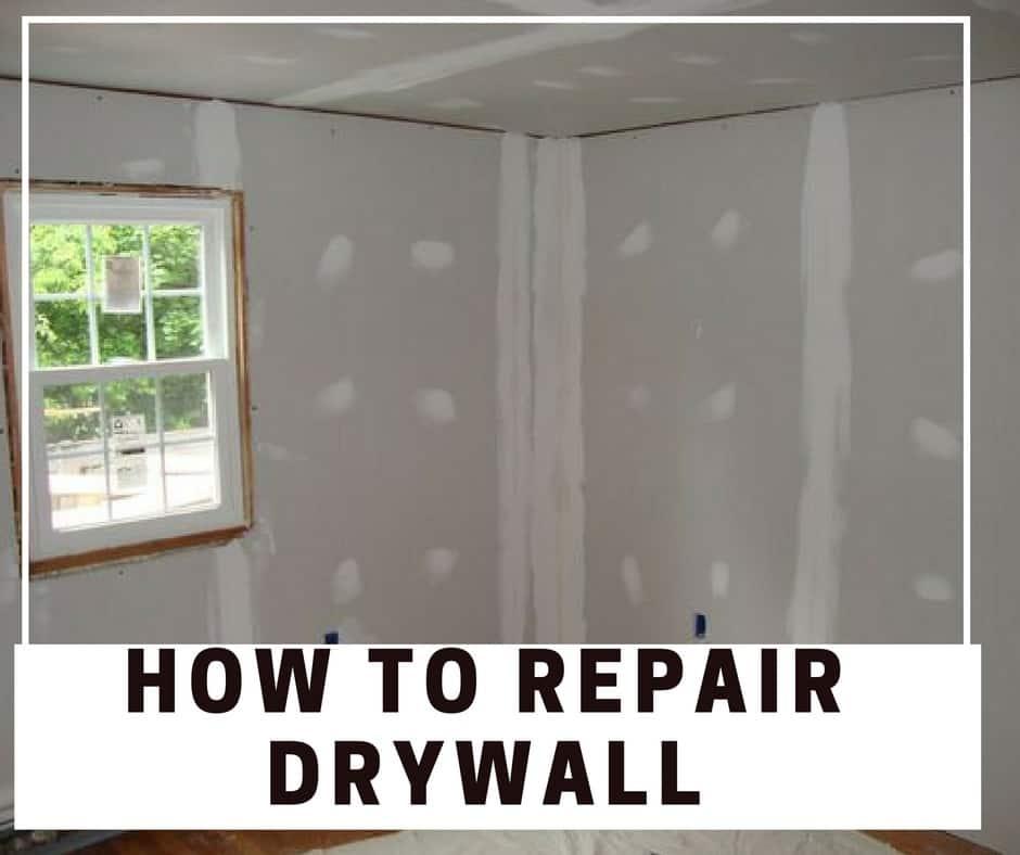 How to Repair Drywall